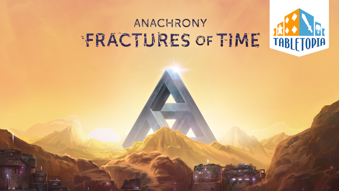 Fractures of Time on Tabletopia
