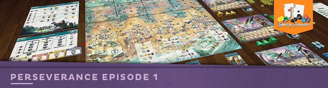 Perseverance: Episode 1 Official TTS mod